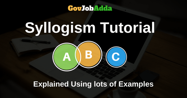 Best Syllogism Tutorial Syllogism Concepts Explained Using